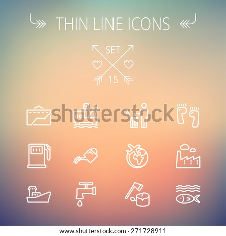 Ecology thin line icon set for web and mobile. Set includes-gasoline pump, fish, ship, garbage bin,watering can, faucet, global  icons. Modern minimalistic flat design. Vector white icon on gradient - stock vector