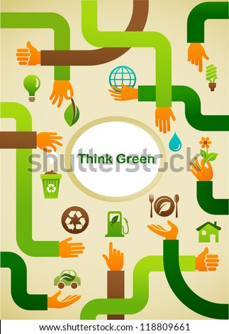 Ecology - Think green background with hands and graphic symbols - stock vector