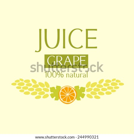 Editable label template or logo for fruit juice. Grape juice and wine. - stock vector