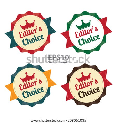 Editor's Choice on Vintage Badge, Icon , Sticker Isolated on White, Vector Format - stock vector