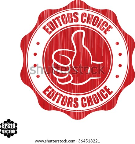 Editors choice grunge rubber stamp, vector illustration