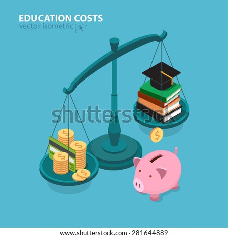 Education costs flat isometric concept. College education pricing and cost analyzing. - stock vector