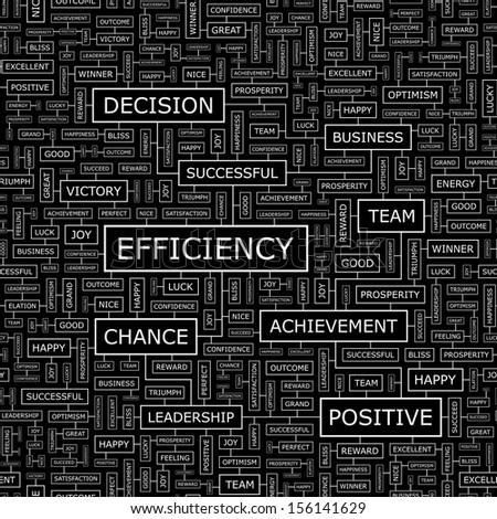 EFFICIENCY Background Concept Wordcloud Illustration