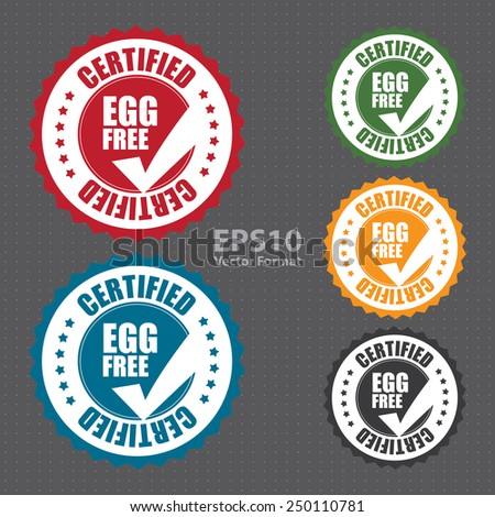 egg free certified icon, tag, label, badge, sign, sticker isolated on white, vector format - stock vector