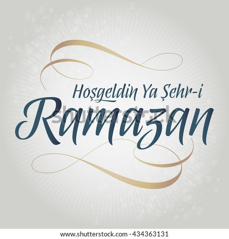Eid al-Fitr Mubarak Islamic Feast Greetings (Turkish: Hosgeldin Ya Sehr-i Ramazan) Holy month of muslim community Ramazan background with hanging arabic symbol. White background.