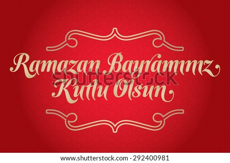 Eid al-Fitr Mubarak Islamic Feast Greetings (Turkish: Ramazan Bayraminiz Kutlu Olsun) Holy month of muslim community Ramazan background with hanging arabic symbol. Red background - stock vector