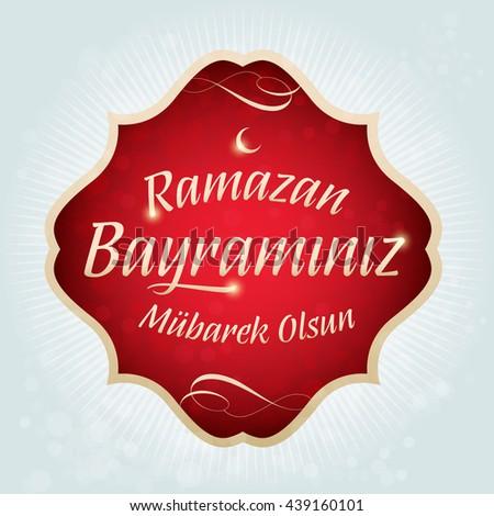 Download Turkey 2016 Eid Al-Fitr 2018 - stock-vector-eid-al-fitr-mubarak-islamic-feast-greetings-turkish-ramazan-bayraminiz-mubarek-olsun-holy-month-439160101  Snapshot_77470 .jpg
