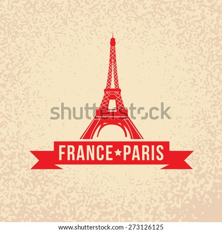 Eiffel tower - The symbol of France, Paris. Vintage stamp with red ribbon - stock vector