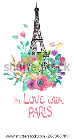 Eiffel tower with watercolor flowers, colorful illustration for beautiful design, Vector - stock vector