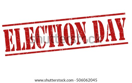 Election Day grunge rubber stamp on white background, vector illustration