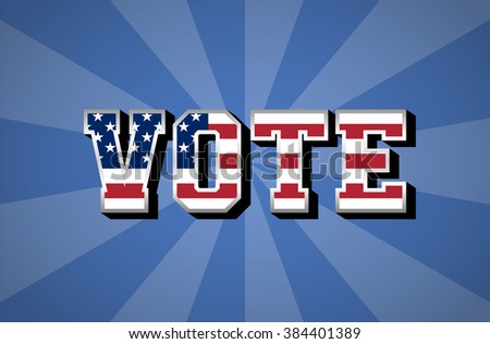 Election Day. Vote. USA flag. Vector - stock vector