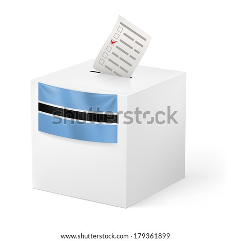 Election in Botswana: ballot box with voting paper on white background