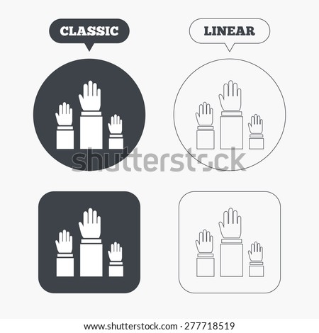 Election or voting sign icon. Hands raised up symbol. People referendum. Classic and line web buttons. Circles and squares. Vector - stock vector