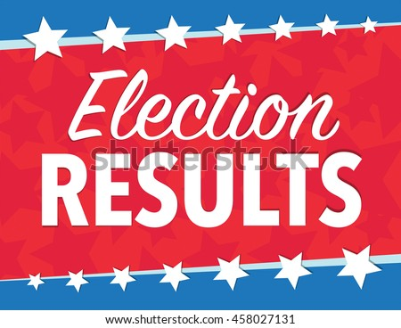 Election results red, white, and blue political poster with stars - stock vector