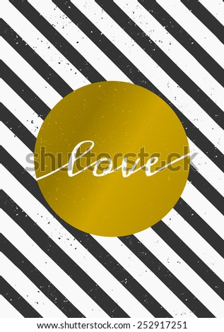 """Elegant and modern greeting card vector template. Golden circle with text """"Love"""" on a black and white striped background. - stock vector"""
