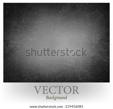 elegant black background vector texture paper, faint rustic grunge border paint design with grey center - stock vector