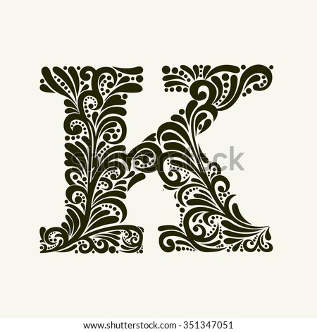 Elegant capital letter K in the style of the Baroque. To use monograms, logos, emblems and initials. - stock vector