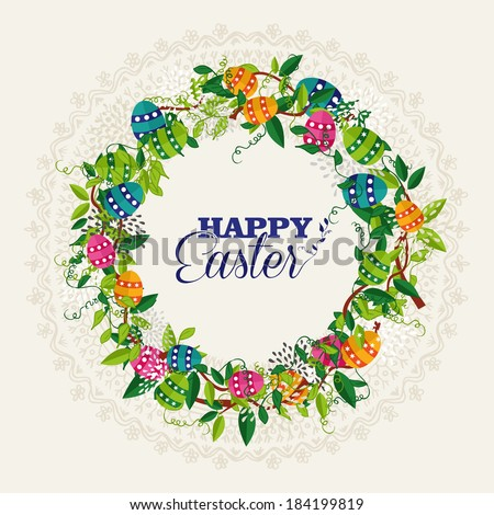 Elegant Easter greeting card with floral wreath and colorful eggs. EPS10 vector file organized in layers for easy editing. - stock vector