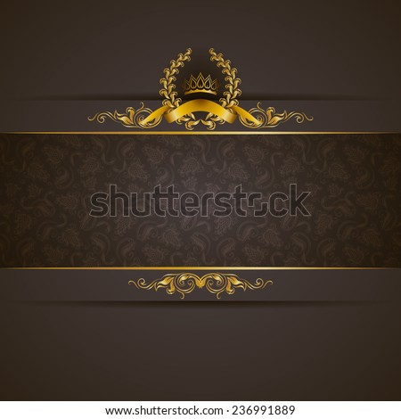 Elegant golden frame banner with gold crown, laurel wreath on ornate gray background. Luxury floral background in vintage style. Vector illustration EPS 10. - stock vector