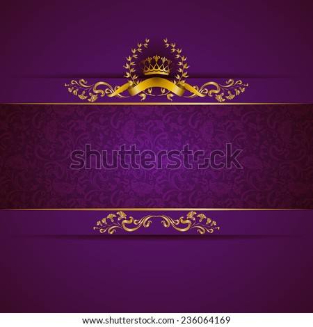 Elegant golden frame banner with gold crown, laurel wreath on ornate purple background. Luxury floral background in vintage style. Vector illustration EPS 10. - stock vector