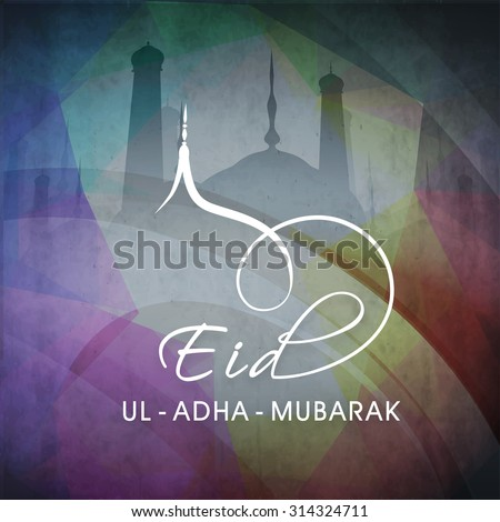 Elegant greeting card design with mosque on grungy colorful background for Islamic Festival of Sacrifice, Eid-Ul-Adha celebration. - stock vector