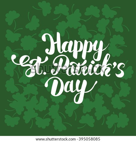 Elegant greeting card design with text Happy St. Patrick's Day on green background. - stock vector