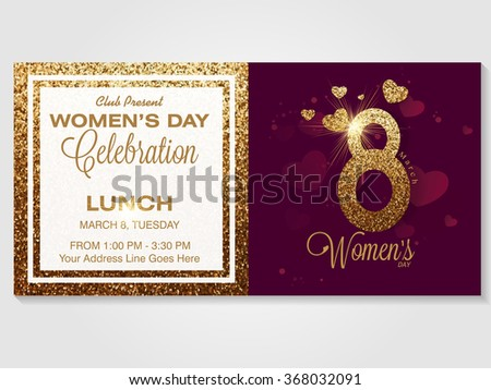 Elegant invitation card design with creative golden text 8 March for Happy Women's Day celebration. - stock vector