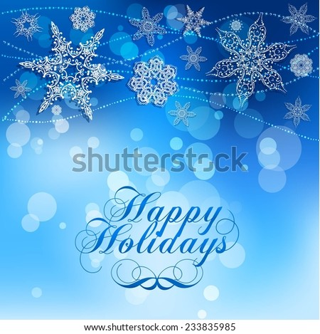Elegant Lacy Snowflakes on Blue Background. Happy Holiday.  Illustration - stock vector