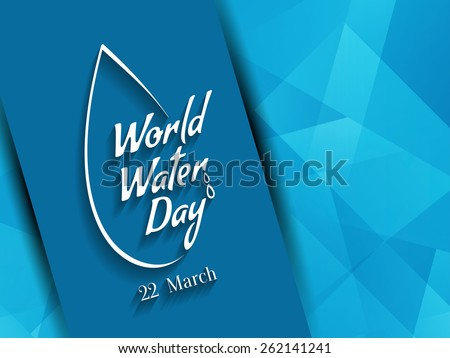 Elegant modern background design of world water day. - stock vector