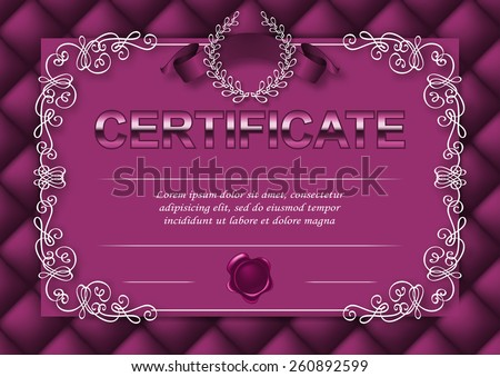 Elegant template of diploma with decoration of lace pattern, ribbon, wax seal, laurel wreath,texture, place for text. Certificate of achievement, education, awards, winner. Vector illustration EPS 10. - stock vector