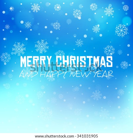 Elegant vector winter  background with snowflakes. Falling defocused snow on vivid blue background. Abstract Christmas illustration for postcard, newsletter, web design, greeting card or invitation. - stock vector