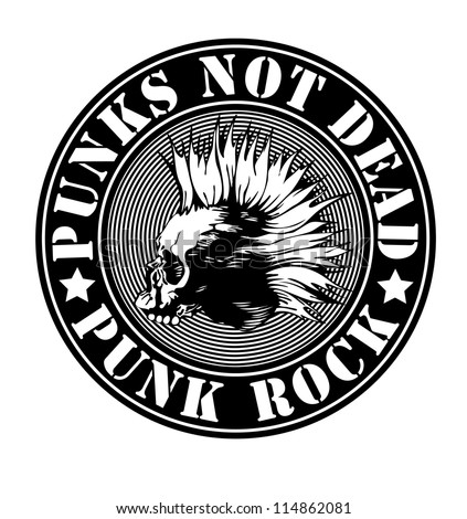 """emblem """"punk not dead"""" with punk skull. vector illustration. black and white version. - stock vector"""