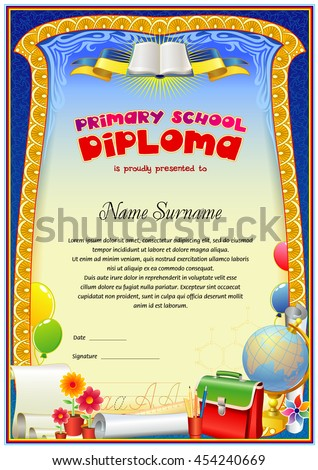 Empty diploma template. Design is in children's style: balloons, ribbons, school bag, globe and flowers