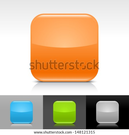 Empty icon orange, blue, green, gray glossy rounded square web internet button with shadow, reflection on white, gray, black backgrounds. Vector illustration design element 8 eps  - stock vector