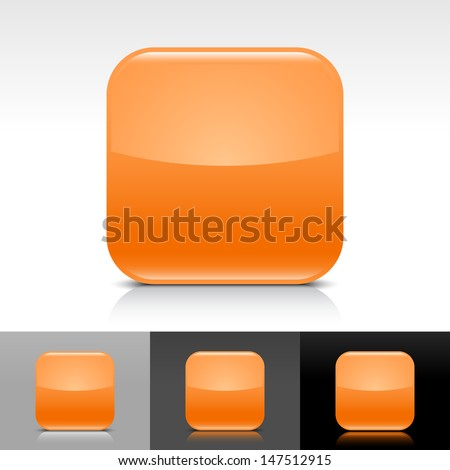 Empty icon orange color glossy web internet button. Rounded square shape with shadow, reflection on white, gray, black backgrounds. Vector illustration design element save in 8 eps  - stock vector