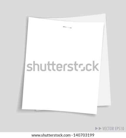 Empty white papers, ready for your message. Vector illustration.