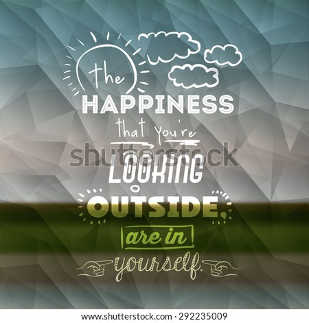 encourage quotes design, over  colorful background, vector illustration - stock vector
