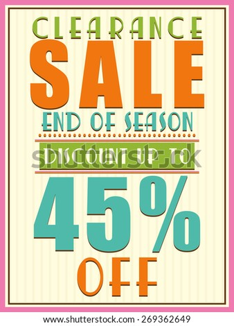 End of Season, Clearance Sale with 45% discount offer, can be used as poster, banner or flyer design. - stock vector