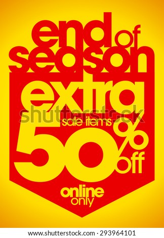 End of season sale extra 50% off coupon - stock vector