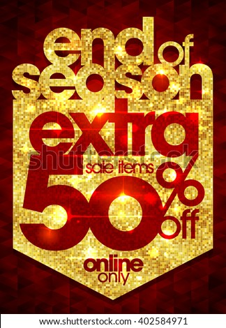 End of season sale extra 50% off golden design, rich and fashion vector illustration - stock vector
