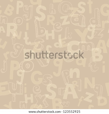 Endless alphabet texture. Beige abstract endless pattern with letters. Template for design textile, backgrounds, package - stock vector