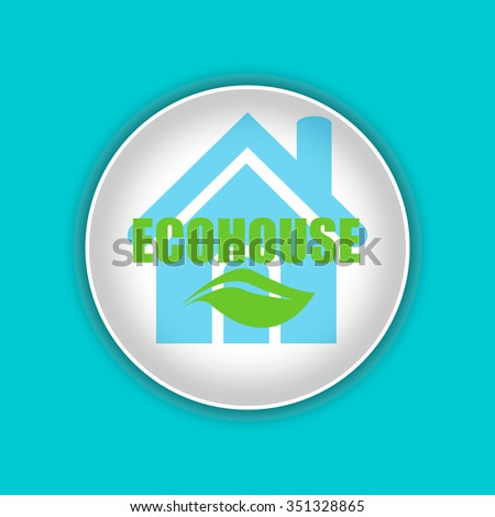 Energy eco icon with the house. Green house. Eco-house - stock vector