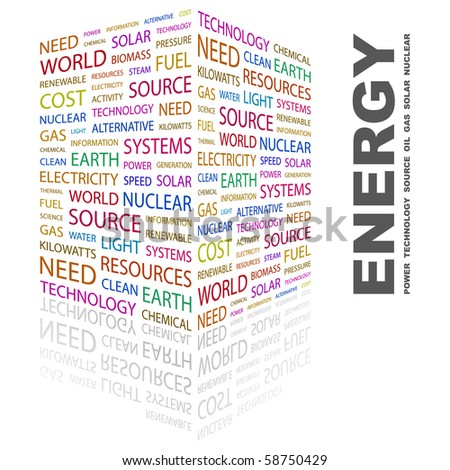 ENERGY. Word collage on white background. Illustration with different association terms. - stock vector