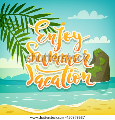 Enjoy Summer Vacation Motivational Poster Lettering Design Ocean Landscape