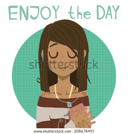 Enjoy the day holiday cartoon greeting card. For ui, web games, tablets, wallpapers, and patterns.