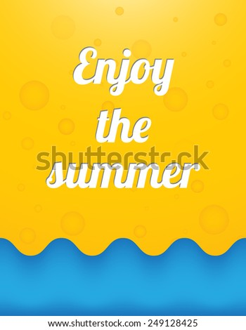 Enjoy the summer, beautiful summer background - stock vector