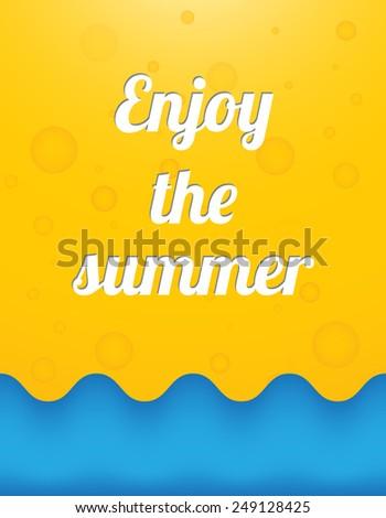 Enjoy the summer, beautiful summer background - stock vector
