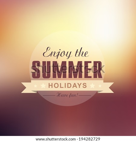 Enjoy the summer holidays vector background with text design - stock vector