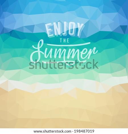 Enjoy the summer. Poster on tropical beach background. Vector eps10. - stock vector