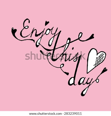 Enjoy this day colorful typographical poster template - stock vector